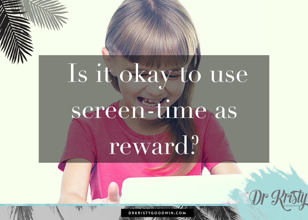 Is it okay to use screen-time as reward_
